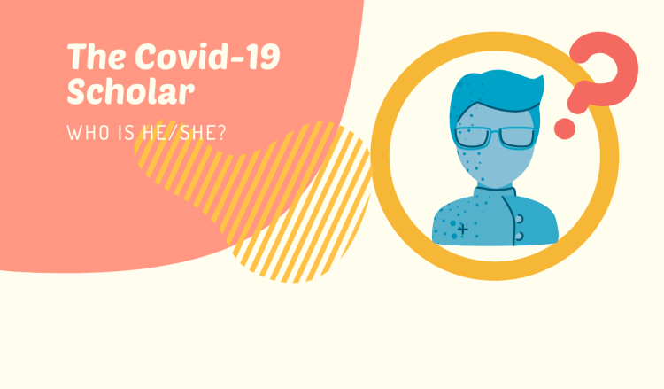 Who is the Post Covid-19 Scholar?